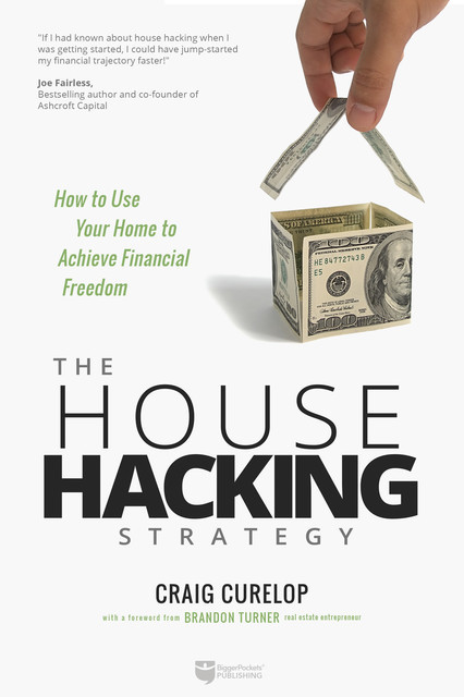 The House Hacking Strategy, Craig Curelop