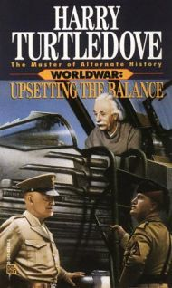 Upsetting the Balance, Harry Turtledove