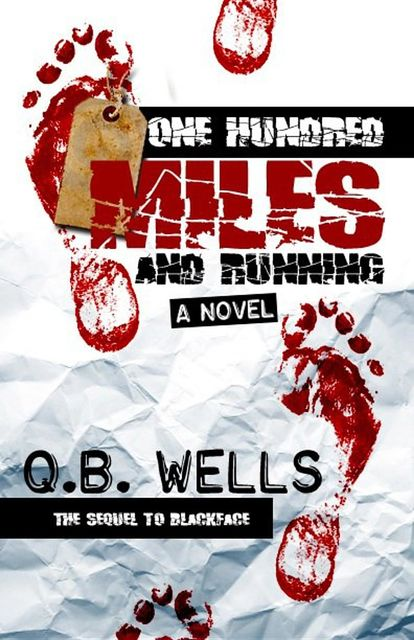 One Hundred Miles and Running, Q.B. Wells