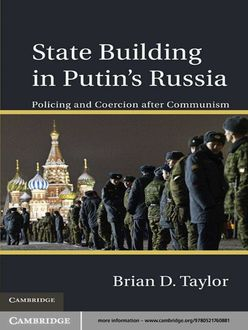 State Building in Putin-s Russia, Taylor