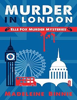 Murder in London, Madeleine Binnie