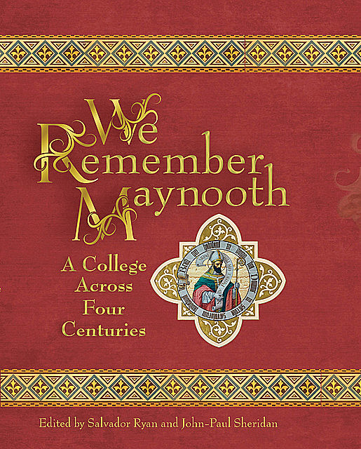 We Remember Maynooth, amp, Salvador Ryan, John-Paul Sheridan