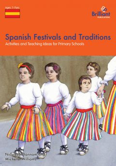 Spanish Festivals and Traditions, Nicolette Hannam