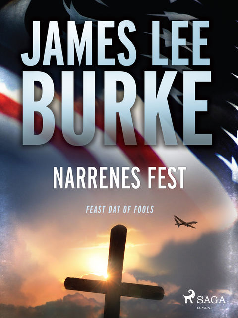 Narrenes fest, James Lee Burke