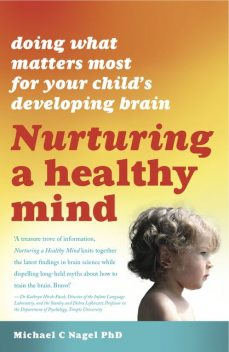 Nurturing A Healthy Mind, Michael C. Nagel