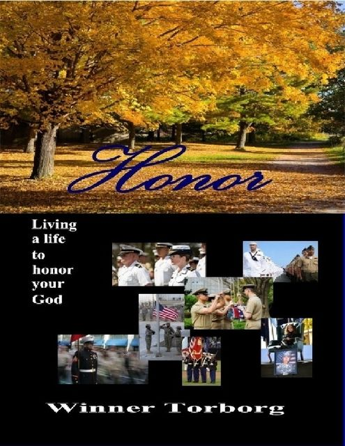Honor: Living a Life to Honor Your God, Winner Torborg