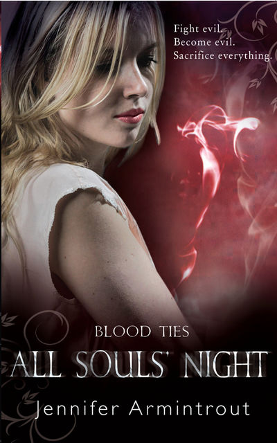 Blood Ties Book Four: All Souls' Night, Jennifer Armintrout