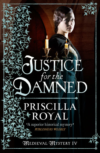 Justice for the Damned, Priscilla Royal