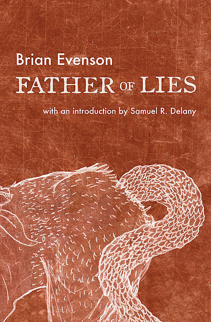 Father of Lies, Brian Evenson