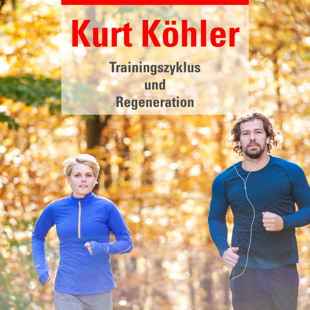 Trainingszyklus Regeneration, Kurt Köhler