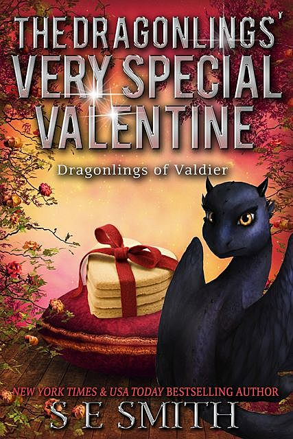 The Dragonlings' Very Special Valentine, S.E.Smith