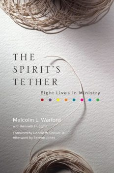 The Spirit's Tether, Malcolm L. Warford