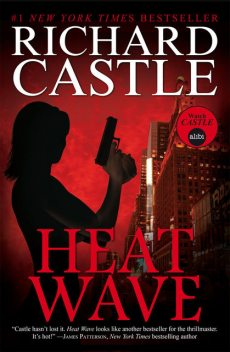 Heat Wave, Richard Castle