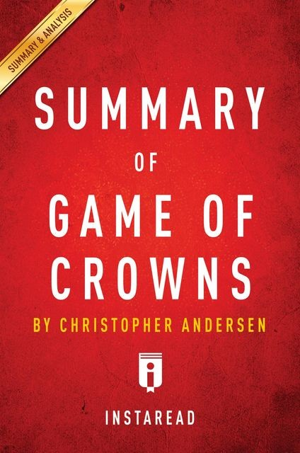 Summary of Game of Crowns, Instaread