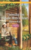Claiming the Single Mom's Heart, Glynna Kaye