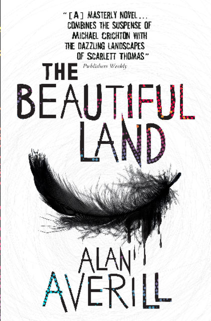 The Beautiful Land, Alan Averill