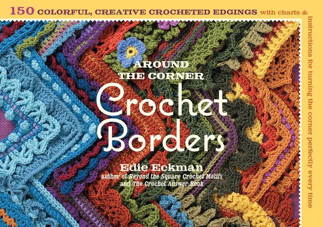 Around the Corner Crochet Borders, Edie Eckman