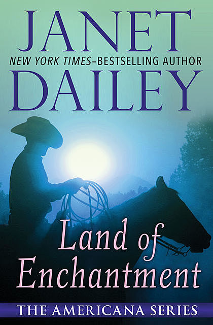 Land of Enchantment, Janet Dailey