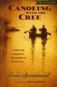 Canoeing with the Cree, Eric Sevareid
