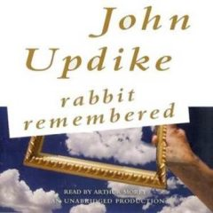 Rabbit Remembered, John Updike