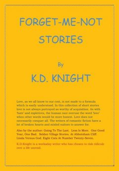 Forget-Me-Not Stories, K.D.Knight