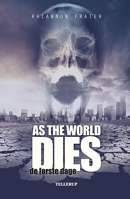As the World Dies #1: De første dage, Rhiannon Frater