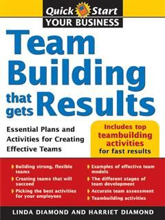 Teambuilding That Gets Results, Linda Eve Diamond