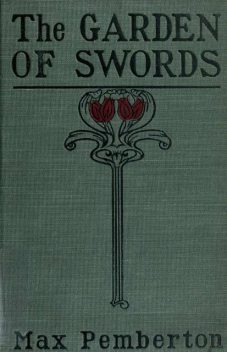 The Garden of Swords, Max Pemberton