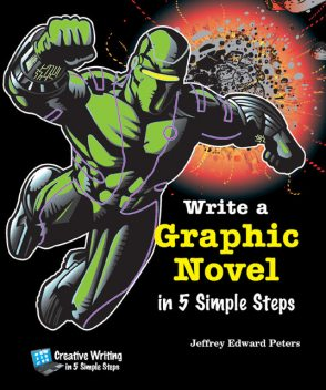 Write a Graphic Novel in 5 Simple Steps, Jeffrey Edward Peters