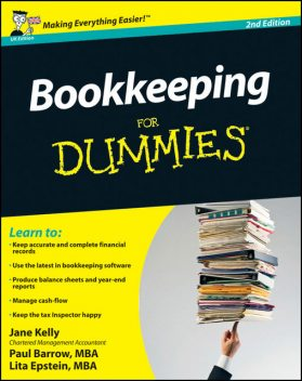 Bookkeeping For Dummies, Lita Epstein, Jane Kelly, Paul Barrow