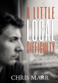 A Little Local Difficulty, Marr Chris