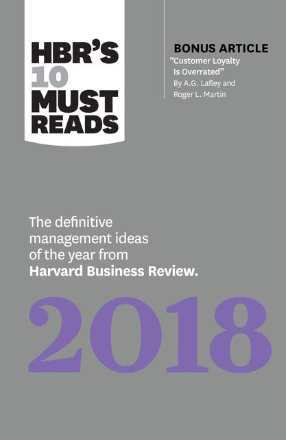 HBR's 10 Must Reads 2018, Harvard Business Review
