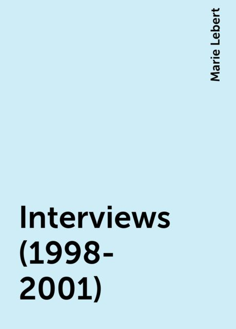 Interviews (1998-2001), Marie Lebert