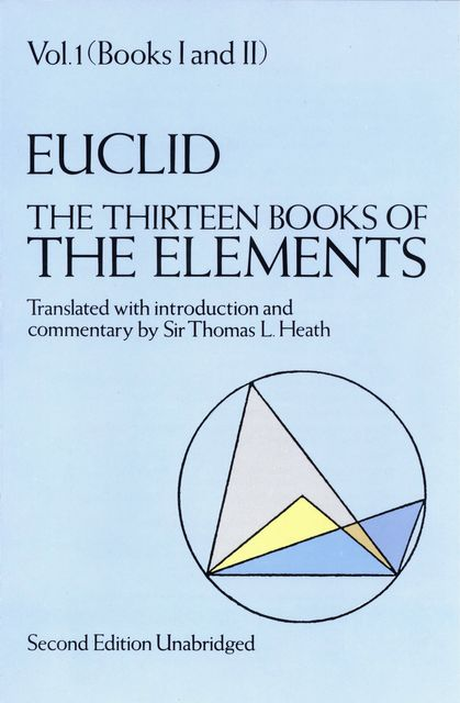 The Thirteen Books of the Elements, Vol. 1, Euclid