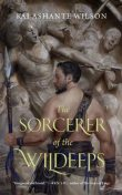 The Sorcerer of the Wildeeps, Kai Ashante Wilson