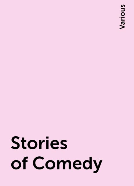 Stories of Comedy, Various