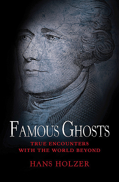 Famous Ghosts, Hans Holzer