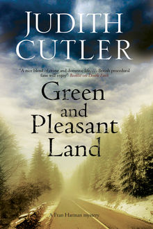 Green and Pleasant Land, Judith Cutler