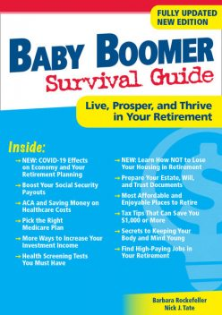 Baby Boomer Survival Guide, Second Edition, Barbara Rockefeller, Nick J.Tate