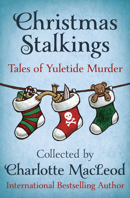 Christmas Stalkings, Charlotte MacLeod