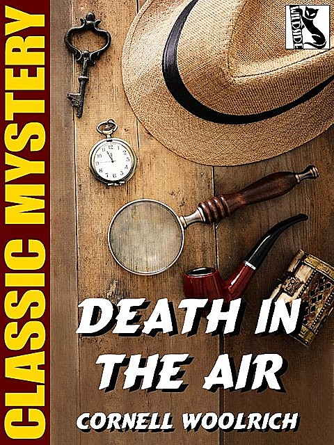 Death in the Air, Cornell Woolrich