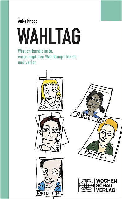 Wahltag, Anke Knopp