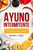 Ayuno Intermitente, Michael S. Davis