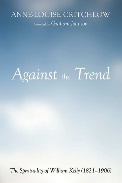 Against the Trend, Anne-Louise Critchlow