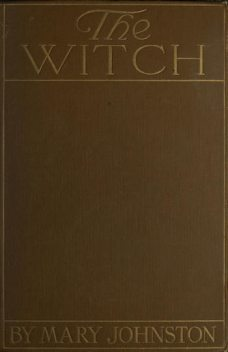 The Witch, Mary Johnston