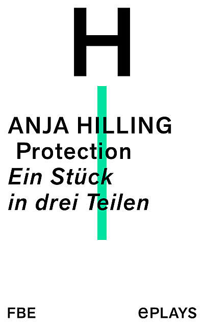 Protection, Anja Hilling