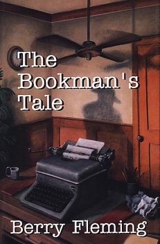 The Bookman's Tale, Berry Fleming
