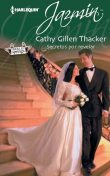 Secretos por revelar, Cathy Gillen Thacker