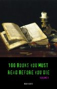 100 Books You Must Read Before You Die [volume 1] (Black Horse Classics), Victor Hugo, Aldous Huxley, Emily Jane Brontë, Arthur Conan Doyle, Charles Dickens, Edgar Rice Burroughs, Jane Austen, E. M. Forster, Willa Cather, E.E.Cummings, black Horse Classics