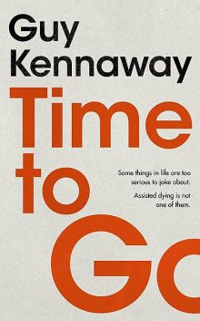 Time to Go, Guy Kennaway